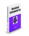 Guruswamy`s International Environmental Law in a Nutshell, 3d
