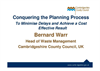 Conqueing the planning process to minimise delays Presentations Brochure (PDF 374 KB)