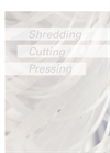 HSM - Shredding, Cutting & Pressing - Brochure