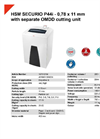 HSM SECURIO P44i - 0,78 x 11 mm with Separate OMDD Cutting Unit Document Shredder - Datasheet