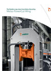 Metso PowerCut - Wing Metal Scrap Shear Brochure