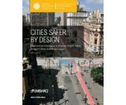 Report Provides Urban Design Recommendations for Healthier Cities, Fewer Traffic Fatalities