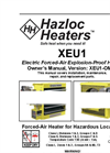 Hazloc - Model XEU1 Series - Explosion-proof Electric Unit Heater - Manual