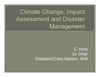 Disaster Management, Rapid Environmental Assessment Response and Climate Change