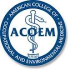 ACOEM (American College of Occupational and Environmental Medicine)