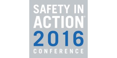 Safety in Action Conference 2016