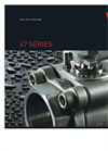 Model 47 Series - Three Piece Ball Valves Brochure
