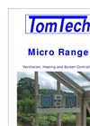 Tomtech - Micro Range - Ventilation, Heating and Screen Controllers Datasheet