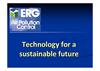 Overview of ERG`s Technologies