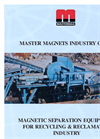 Magnetic Separation Equipment for Recycling & Reclamation Industry (284 KB PDF format)