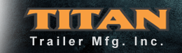 Titan Trailer Mfg., Inc.