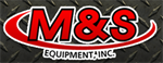 M & S Equipment Inc