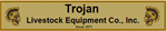Trojan Livestock Equipment Co., Inc