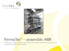 FermaTec - Technology for Purifies High Charged Organic Waste Water - Presentation