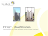 FilTec Technology for (Bio) Filtration of Waste Water and Effluent - Presentation