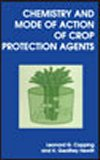 Chemistry and Mode of Action of Crop Protection Agents