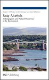 Fatty Alcohols - Anthropogenic and Natural Occurence in the Environment
