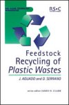Feedstock Recycling of Plastic Wastes