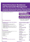 Chem–Petrochem Shutdowns and Turnarounds Management Brochure (PDF 313 KB)