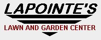 Lapointes Lawn and Garden Center