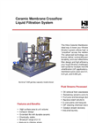 Ceramic Membrane Crossflow Liquid Filtration System Brochure