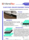 Elastic Pads - Realistic Equipment Testing Supports