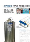 CARBO –MAX - Model 1000 HIGH FLOW - Bulk CO 2 Systems Brochure