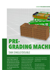 Model SMA - Single or Double Pregrading Machine Brochure
