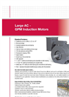 Large AC - GPM Induction Motors - Brochure