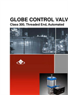 Model Class 300- GCV Series - Threaded Globe Control Valve Brochure