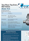 Model TE-2 - Top Entry Two Piece Body Trunnion Ball Valve Brochure