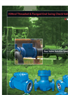 Flanged, Wafer and Threaded Swing Check Valves Brochure
