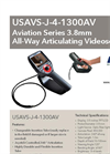 Model USAVS-J-4-1300AV Aviation Series - All Way Articulating 3.8mm Videoscope - Datasheet
