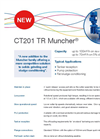 CT201 TR Muncher - Flyer Brochure (PDF 112 KB)