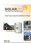 Solaropia - Model SPI-W Class - Solar Deep Wells Pumping Systems - Brochure
