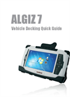 Algiz 7 - Rrugged Tablet PC for Outdoor Environments - Vehicle Docking Quick Guide