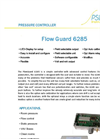 FlowGuard - Model 6285 - High Quality Digital Processor Controlled Pressure/ Flow Controller - Brochure