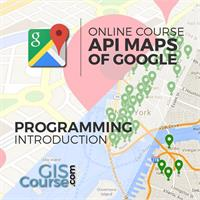 Introduction in programming using Google Maps API – Online GIS Training