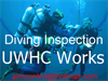 UWHC / UNDERWATER DIVING INSPECTION / PHOTOS AND CAMERA MONITOR