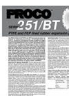 Proco - Model Series 251-BT - PTFE and FEP Lined Rubber Expansion Joints - Brochure