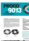 Proco - Model Series 9013 - Low Torque Gaskets - Brochure