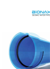 Bionax SR PVCO Seismic Water Pipe - Brochure