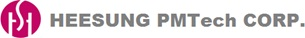 HEESUNG PMTech Corp.
