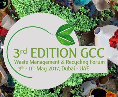 3rd Edition - GCC Waste Management & Recycling Forum 2017