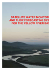 Yellow River - Water Resources Monitoring and Flow Forecasting System Brochure