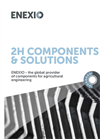 2H Components Solutions for Agricultural Engineering - Brochure