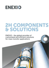 2H Components & Solutions - Brochure
