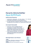 Aqua SUPERcarb - Ceramic Activated Charcoal Filter Brochure