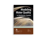 AWWA announces new edition of Modeling Water Quality in Distribution Systems