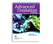 AWWA announces release of Advanced Oxidation Handbook
